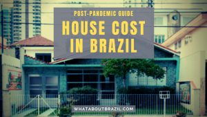 House Cost in Brazil