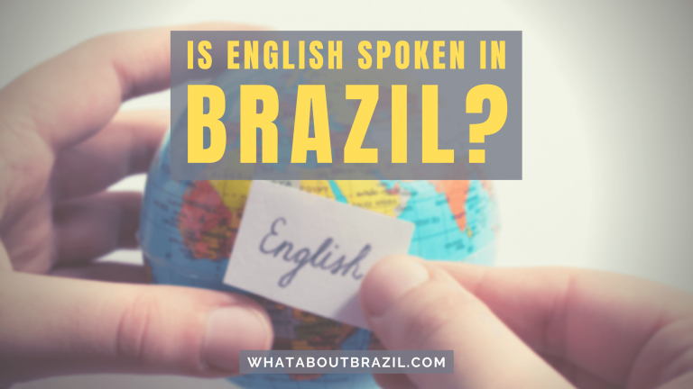 Is English Spoken in Brazil?